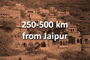 250-500 km from Jaipur