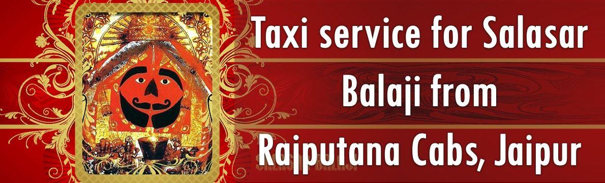 Taxi service for Salasar balaji from Rajputana Cabs Jaipur