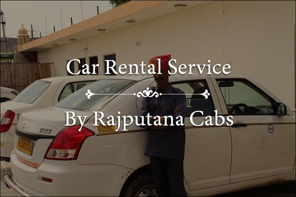 Car Rental Service by Rajputana Cabs