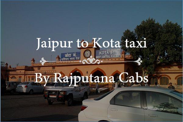 Jaipur to Kota taxi