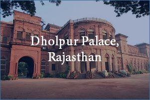 Dholpur Palace Rajasthan
