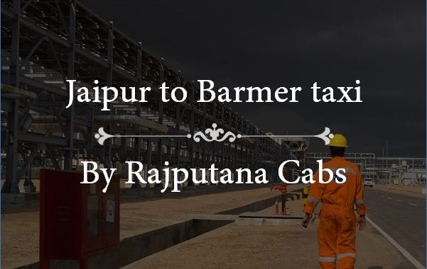 Jaipur to Barmer taxi