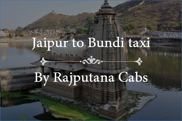 Jaipur to Bundi taxi