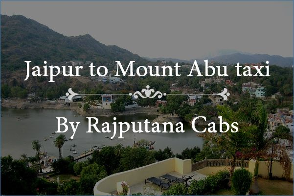 Jaipur to Mount Abu taxi service