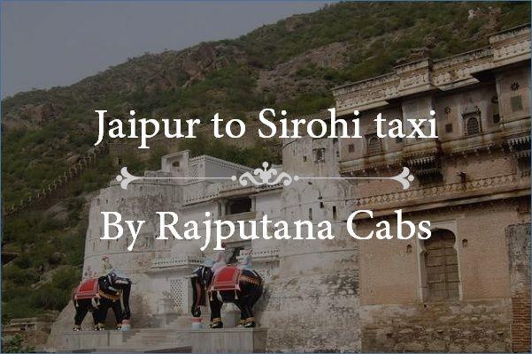 Jaipur to Sirohi taxi