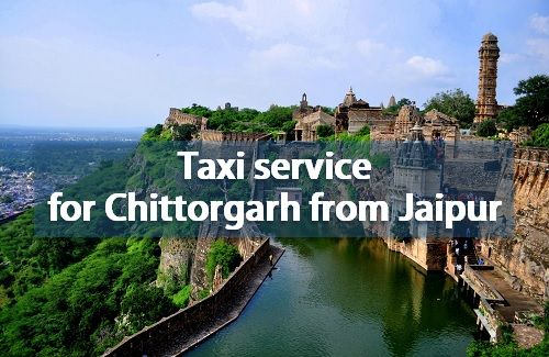 Taxi service for Chittorgarh from Jaipur
