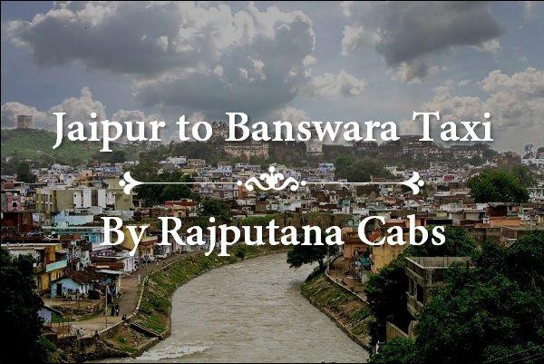 Jaipur to Banswara Taxi