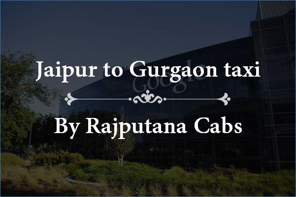 Jaipur to Gurgaon taxi cab