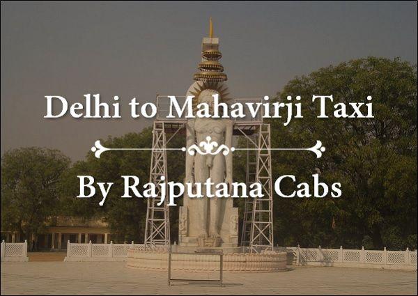 Delhi to Mahavirji Taxi