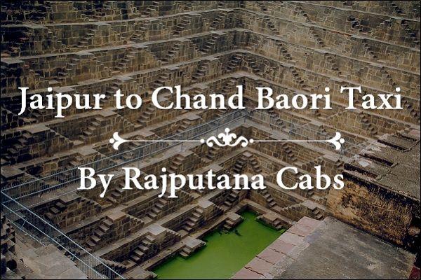 Jaipur to Chand Baori Taxi