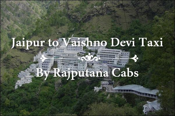 Jaipur to Vaishno Devi Taxi