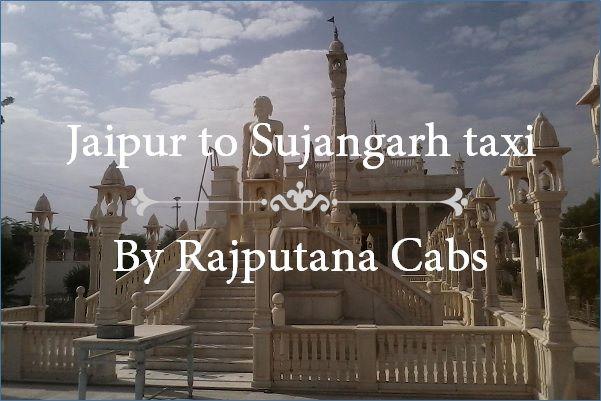 Jaipur to Sujangarh taxi