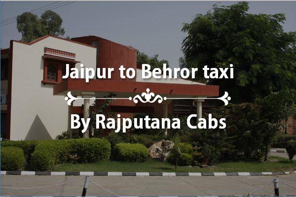 Jaipur to Behror taxi