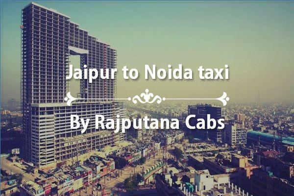 Jaipur to noida taxi