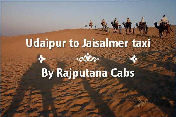 Udaipur to Jaisalmer taxi service
