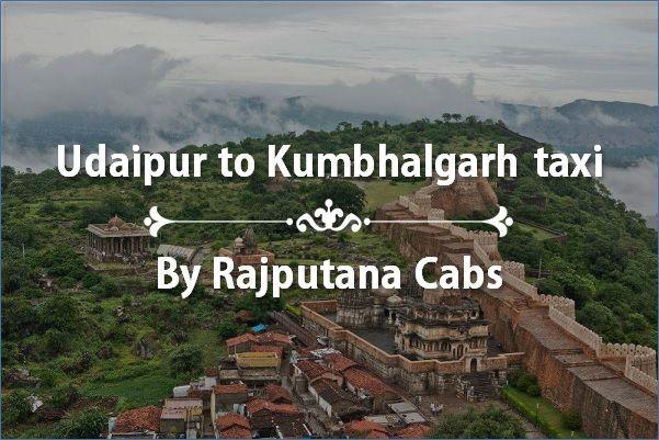 Udaipur to Kumbhalgarh taxi