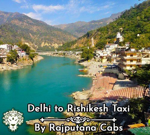 Delhi Rishikesh taxi