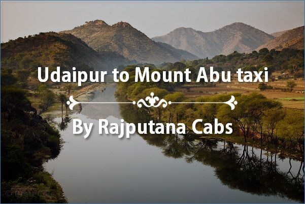 Udaipur to Mount Abu taxi